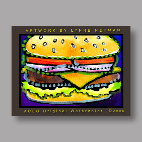 Signed ACEO Print *Cheeseburger #2599* by Lynne Neuman