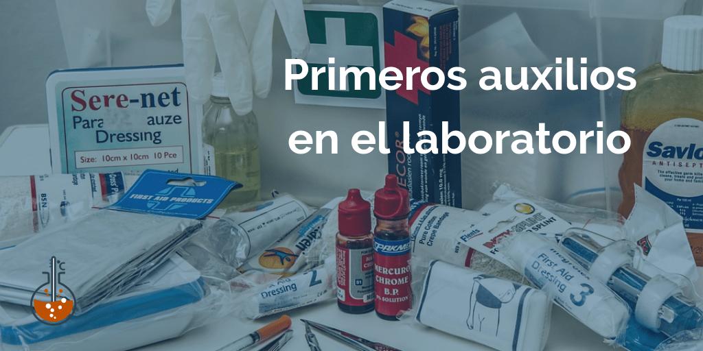 Primeros auxilios en el laboratorio