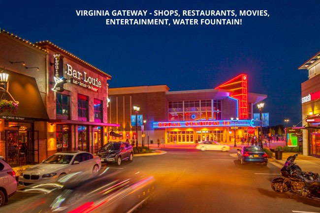 Virginia Gateway - Shops, Restaurants, Movies, Entertainment, Water Fountain