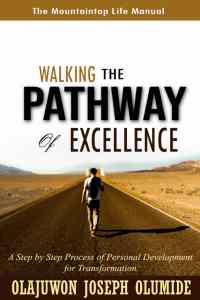 Walking the Pathway of Excellence