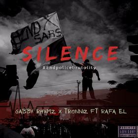 Spoken Word: Gabby Rhymz × Tronniz ft Rafa'el - Silence