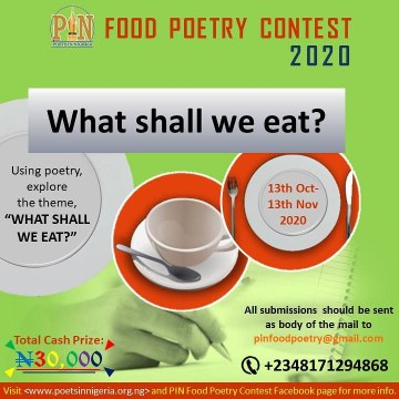 Call for Submission: Poets in Nigeria (PIN) Food Poetry Contest 2020