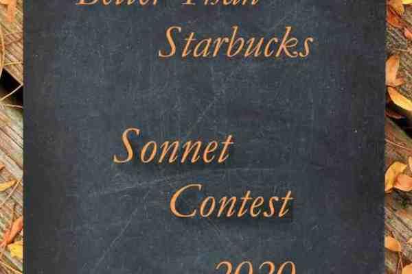 Better Than Starbucks Sonnet Contest
