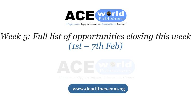Week 5: Full list of opportunities closing this week (1st – 7th Feb)