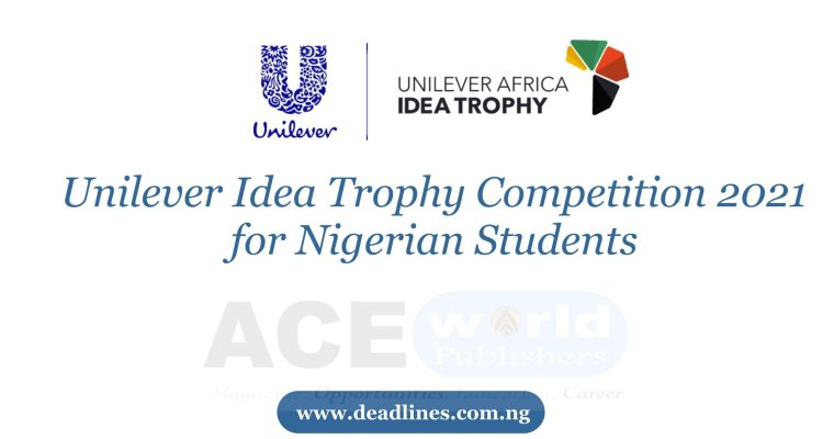 Unilever Idea Trophy Competition 2021 for Nigerian Students