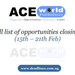 Week 7: Full list of opportunities closing this week (15th – 21th Feb)