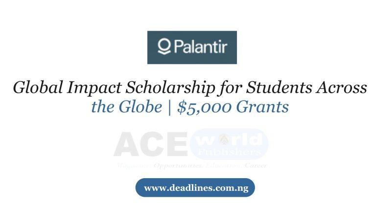 Global Impact Scholarship for Students Across the Globe | $5,000 Grants
