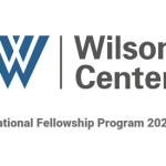 Wilson Center International Fellowship Program 2021 in the United States