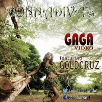 Donna Diva ft. GoldCruz - GAGA [Official Video]