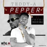 Teddy-A ft. Phyno - PEPPER (prod. by Del'B)