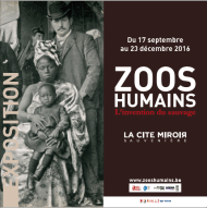 <i>Zoos Humains &#8211; L&#8217;invention du sauvage</i> à Liège