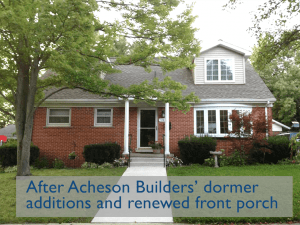 photo of house with Acheson Builders' dormer additions in plain sloping roof and restored front porch in summertime