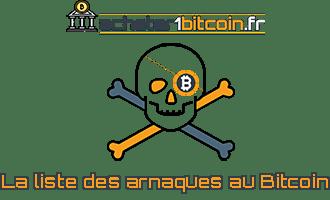 Liste des arnaques au bitcoin scam
