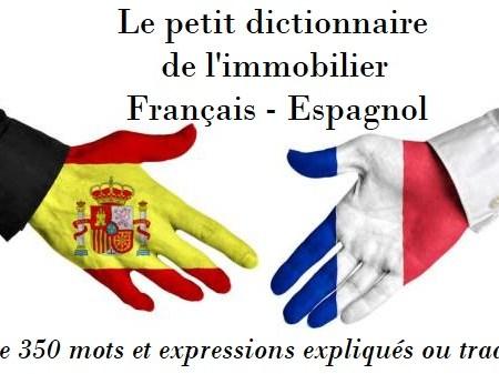 Le petit dictionnaire immobilier franco-espagnol 2020 acheter en espagne