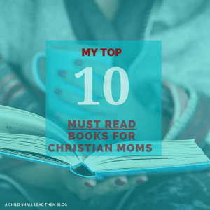 10 Books for Christian Moms
