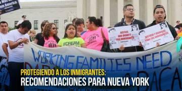 Protegiendo a los inmigrantes: recomendaciones para Nueva York