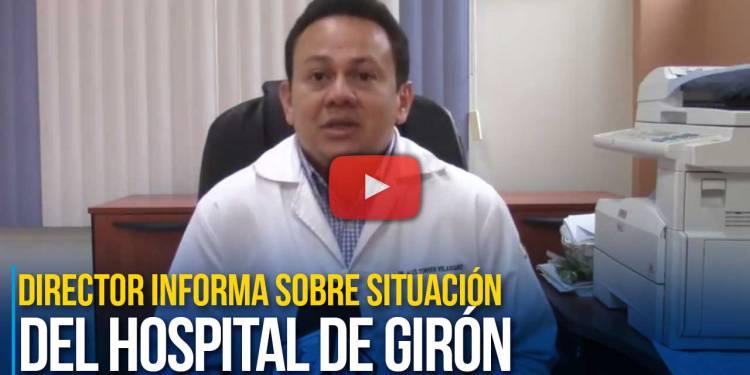 Director informa sobre situación del hospital de Girón
