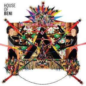 BENI- House Of Beni