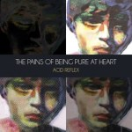 The Pains of Being Pure At Heart: Acid Reflex EP