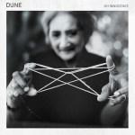 Dune - Oh Innocence EP Stream
