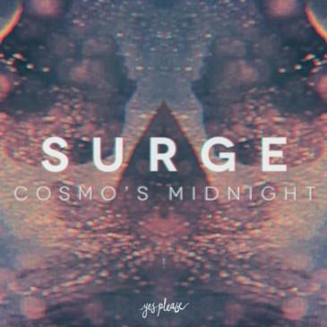 Cosmo's Midnight - Surge