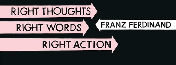 Franz Ferdinand - Right Action + Love Illumination