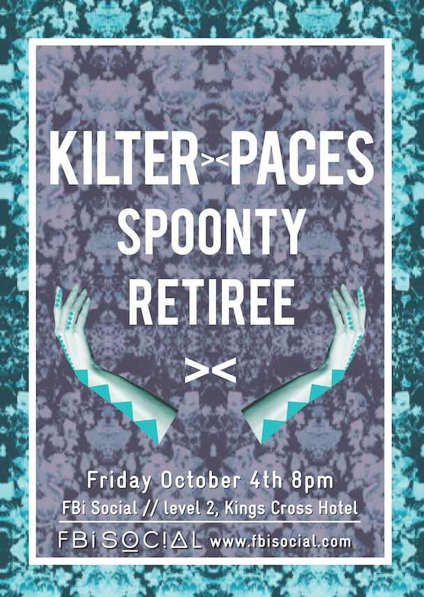 FBi Social - Kilter, Paces, Spoonty + Retiree