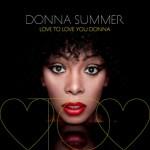 Donna Summer: Love To Love You Donna  [Tribute Album Stream]