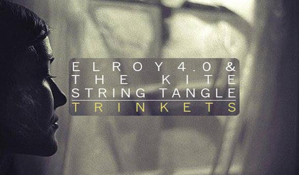 The Kite String Tangle & Elroy 4.0- Trinkets
