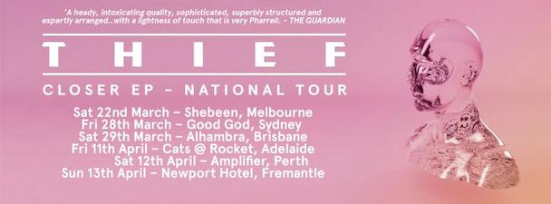 Thief - Closer EP National Tour