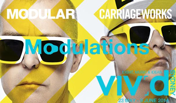 Vivid Sydney, Modular, Carriageworks, Modulations