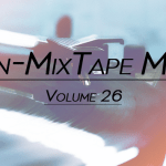 Non-MixTape Mixes - TEEN, Local Natives, BANKS, Little Dragon, Lykke Li, Sailor & I