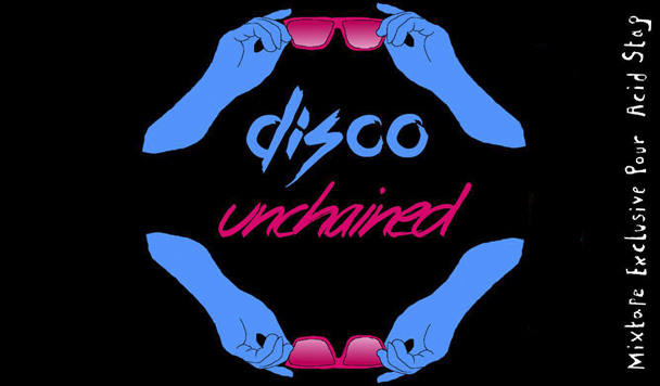 HUMP DAY MIXES - Dsico Uncahined - Exclusive - acid stag