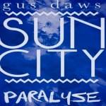 Sun City - Paralyse (Angus Dawson Remix) - acid stag