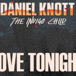 Daniel Knott - Love Tonight (ft. Beldina) [New Music] - acid stag
