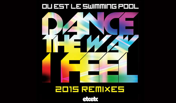 Ou Est Le Swimming Pool - Dance The Way I Feel (Luke Million Remix) - acid stag