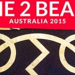 The 2 Bears - Australia 2015  [Tour News] - acid stag