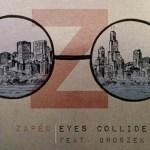 Zaped - Eyes Collide (ft. Groszek)  [New Single] - acid stag