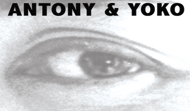 Yoko Ono Antony Hegarty I Love You Earth New Single Acid Stag
