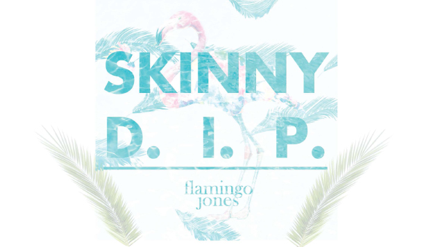 Flamingo Jones – Skinny D.I.P [New Single]