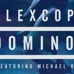 Flex Cop - Domino (ft. Michael O) - acid stag