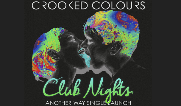 Crooked Colours – Another Way Video & Tour Announce
