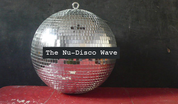 The Nu-Disco Wave