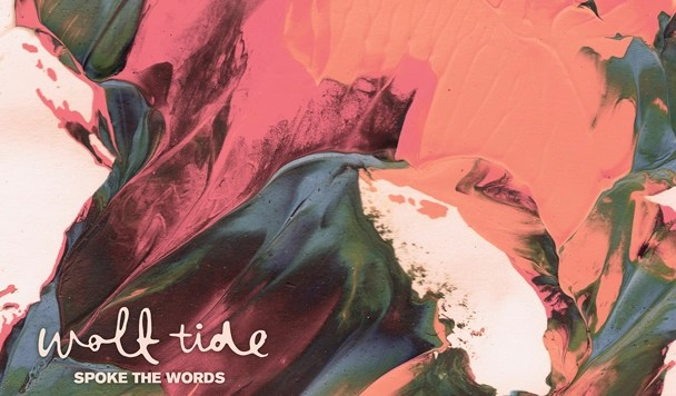 Wolf Tide – Spoke The Words [Video Premiere]