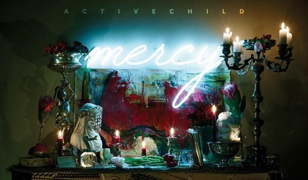 Active Child - Mercy - acid stag