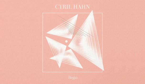 Cyril Hahn – Last (ft. Joel Ford) [New Single]