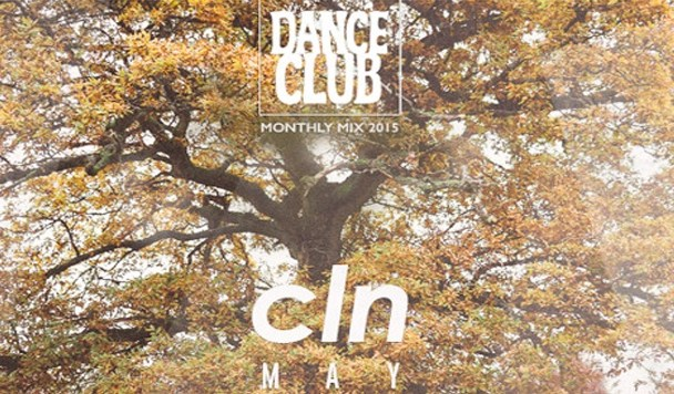 HUMP DAY MIXES: Dance Club Monthly Mix with CLN
