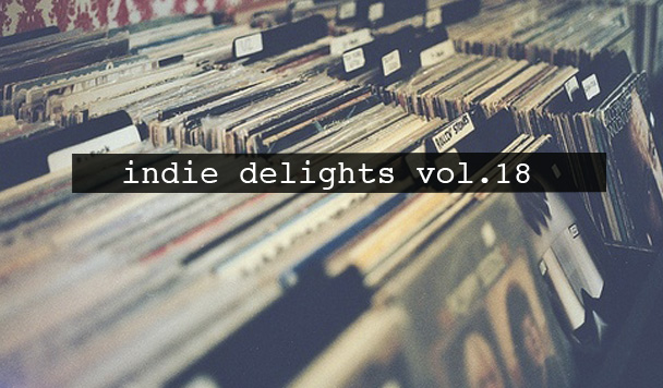 Indie Delights vol. 18