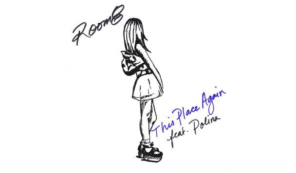 ROOM8 – This Place Again (ft. Polina) [New Single]