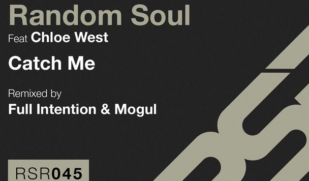Random Soul – Catch Me (Remixed by Full Intention, Mogul and Yogi & Husky)